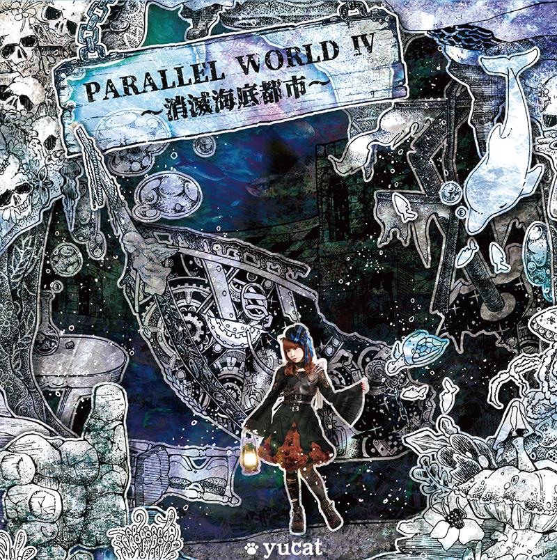 PARALLEL WORLD IV